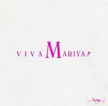 Takeuchi Mariya - Viva Mariya!! - Amazon com Music