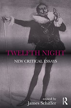 twelfth night new critical essays Online study guide for twelfth night: as & a2, contexts & critical debates a  what's new a level study notes  in d j palmer's collection of essays and.