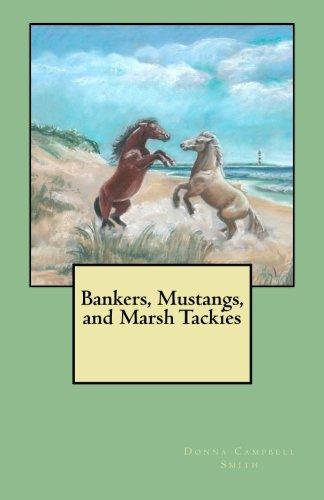 (Bankers, Mustangs, and Marsh)