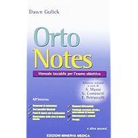 Orto notes. Manuale tascabile per l'esame obiettivo
