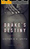Drake's Destiny: Interracial Romance Novella (The Space Between Book 3)