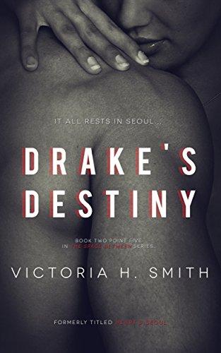 Drake's Destiny: Interracial Romance Novella (The Space Between Book - Usa Hours For Destiny