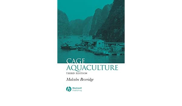 Cage aquaculture fishing news books 3 malcolm c m beveridge cage aquaculture fishing news books 3 malcolm c m beveridge amazon fandeluxe Images