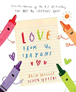 Love from the Crayons by [Daywalt, Drew]