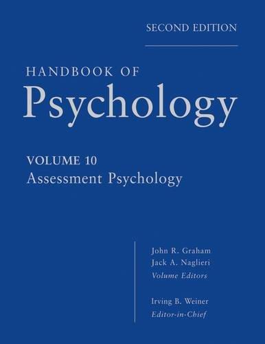 Handbook of Psychology, Assessment Psychology (Volume 10)