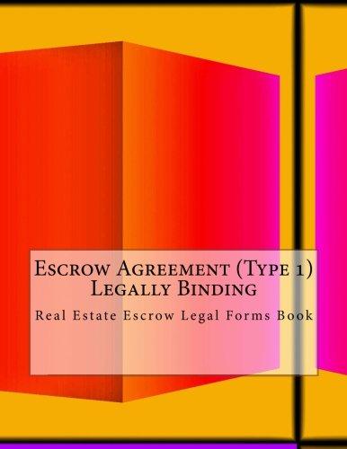 Escrow Agreement Type 1 Legally Binding Real Estate Escrow
