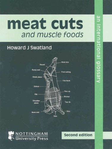 Meat Cuts and Muscle Foods: An International Glossary (Second Edition) by Brand: Nottingham University Press