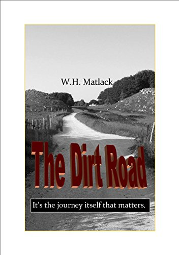 The Dirt Road by [Matlack, W.H.]