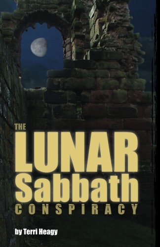 The Lunar Sabbath Conspiracy