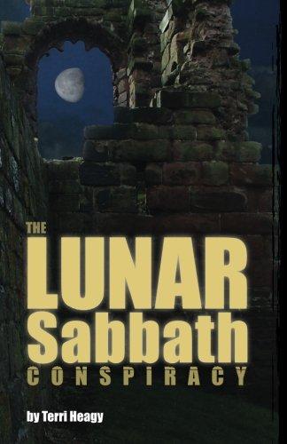 The Lunar Sabbath Conspiracy