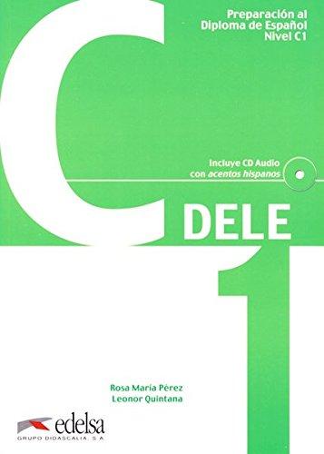 DELE: C1 - Übungsbuch mit Audio-CD (Preparación Al Dele - Jóvenes Y Adultos - Preparación Al Dele - Nivel C1)