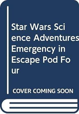Emergency in Escape Pod Four Star Wars