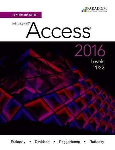 Benchmark Series: Microsoft (R)Access 2016 Levels 1 and 2: Text with physical eBook code