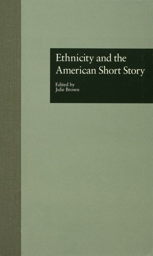 Download Ethnicity and the American Short Story (Wellesley Studies in Critical Theory, Literary History and Culture) Pdf