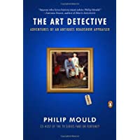 The Art Detective: Adventures of an Antiques Roadshow Appraiser
