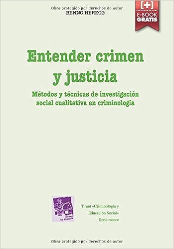 Entender Crimen Y Justicia por Benno Herzog epub