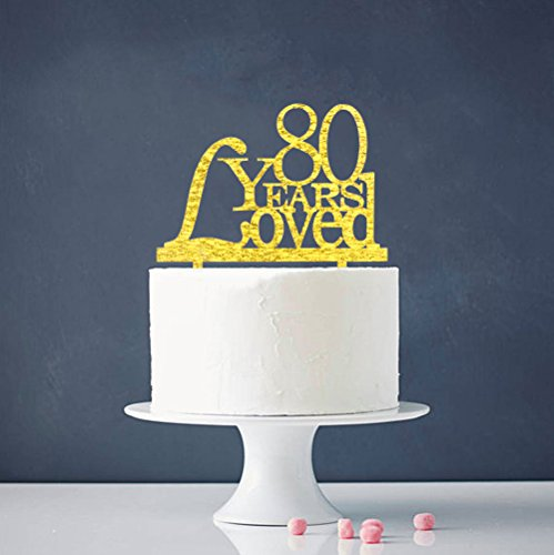 80 Years Loved Cake Topper 80th Birthday Wedding Anniversary Party Decorations