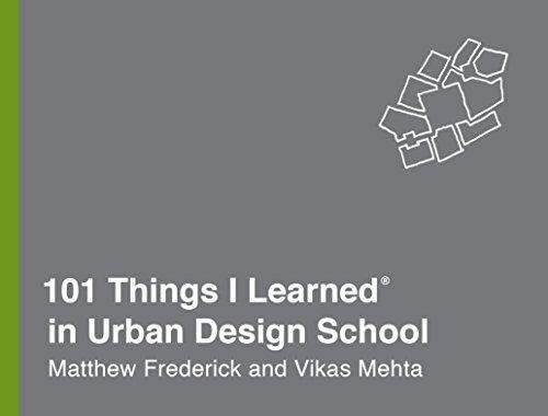 (101 Things I Learned® in Urban Design School)
