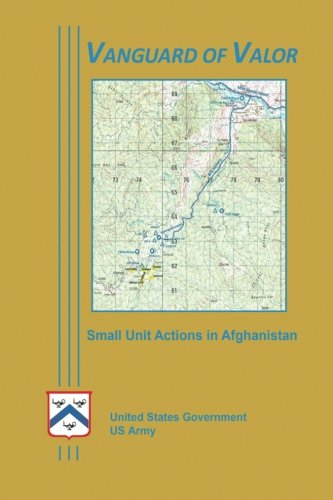 Read Online Vanguard of Valor – Small Unit Actions in Afghanistan ebook