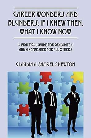 Career Wonders and Blunders