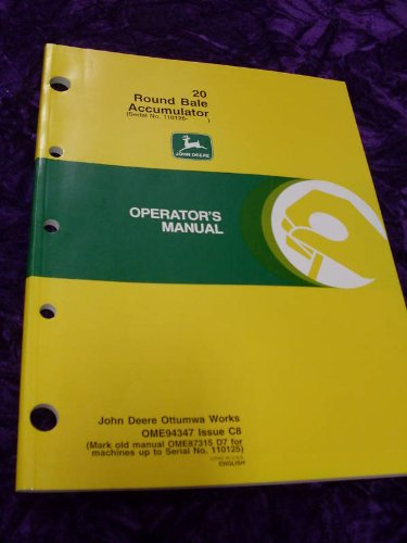 John Deere 20 Round Bale Accumulator OEM OEM Owners Manual