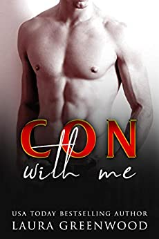 Con With Me Laura Greenwood ME Series Contemporary royal romance audio susan greenway