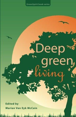 Deep Green Living (GreenSpirit book series)
