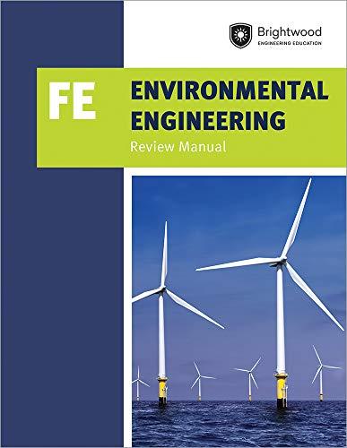 Environmental Engineering: FE Review Manual (Fe Engineering)