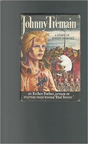 Johnny tremain a story boston in revolt esther forbes lynd ward johnny tremain a story boston in revolt esther forbes lynd ward amazon books fandeluxe Gallery