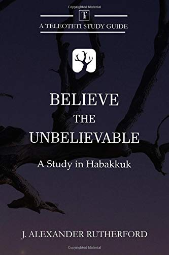 Just living by faith (a study guide to habakkuk in the 20th.