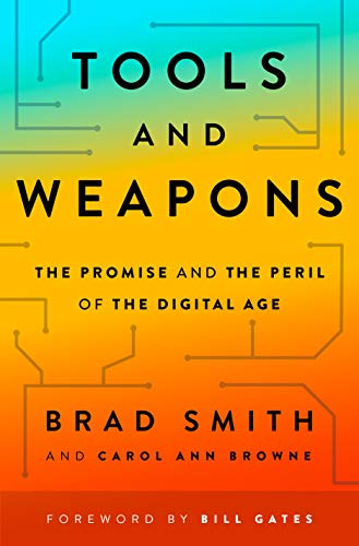 Tools and Weapons: The Promise and the Peril of the Digital Age (Microsoft Ebooks)