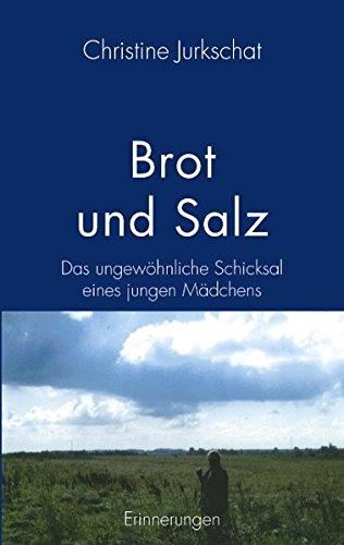 Brot Und Salz (German Edition) PDF