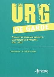 Urg' de garde : Conduites à tenir aux urgences : Les protocoles d'Avicenne 2011-2012