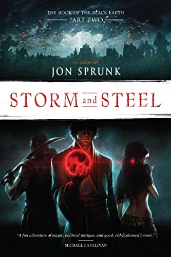 (Storm and Steel (The Book of the Black Earth)