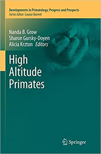 High Altitude Primates (Developments in Primatology: Progress and Prospects)