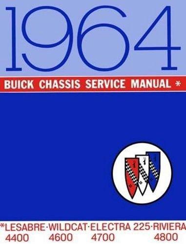 1964 Buick Shop Manual Riviera Wildcat LeSabre Electra Invicta Repair Service