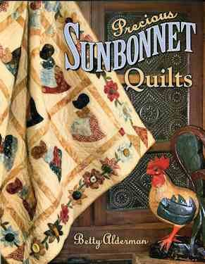 14425 BK Precious Sunbonnet Quilts by Betty Aldermam for AQS