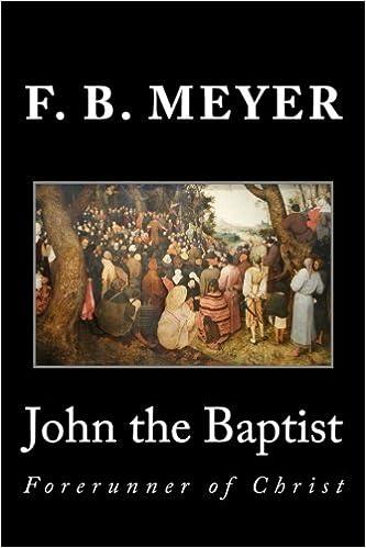 John the Baptist: Forerunner of Christ