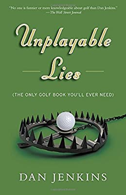 Unplayable Lies: Golf Stories (Anchor Sports)