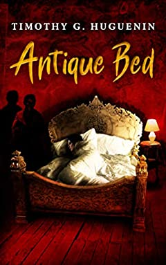 Antique Bed: A Horror Novelette