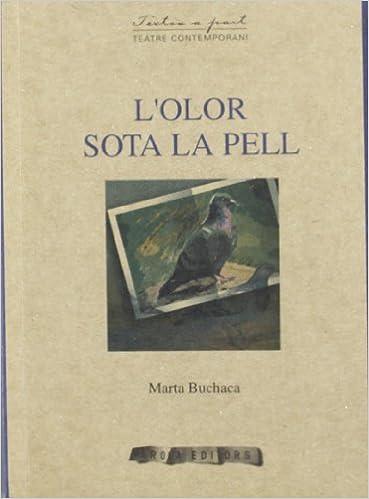 Ebooks completa descarga gratuita L`Olor Sota La Pell -34- (Textos a part) PDF 8496639177