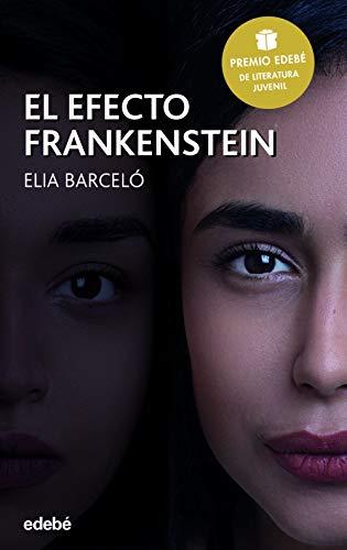 Amazon.com: El efecto Frankenstein (Premio Edebé 2019 de ...