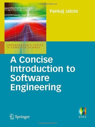 Download A Concise Introduction to Software Engineering (Undergraduate Topics in Computer Science) Pdf