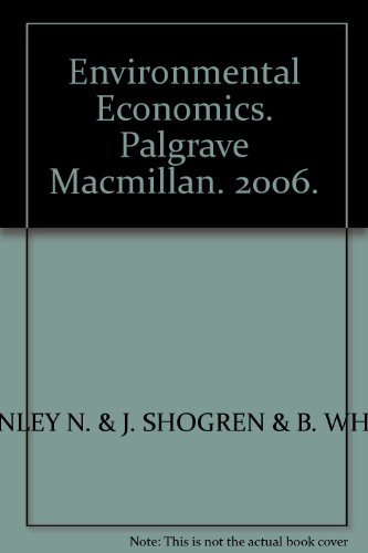 Environmental Economics. Palgrave Macmillan. 2006.