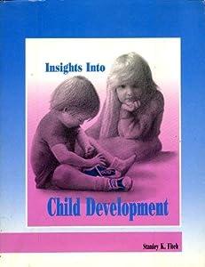 Paperback Insights into Child Development Book