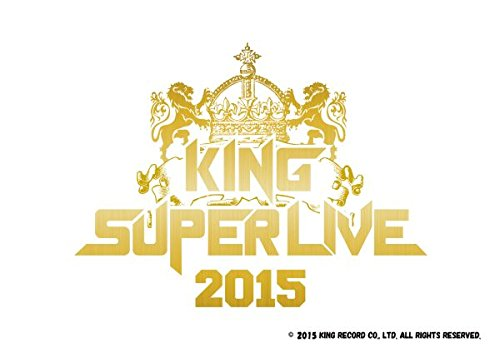 KING SUPER LIVE 2015 [Blu-ray]