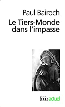Book Tiers Monde Dans L Impa (Folio Actuel) (English and French Edition)