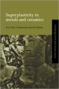 Superplasticity in Metals and Ceramics (Cambridge Solid State Science Series)