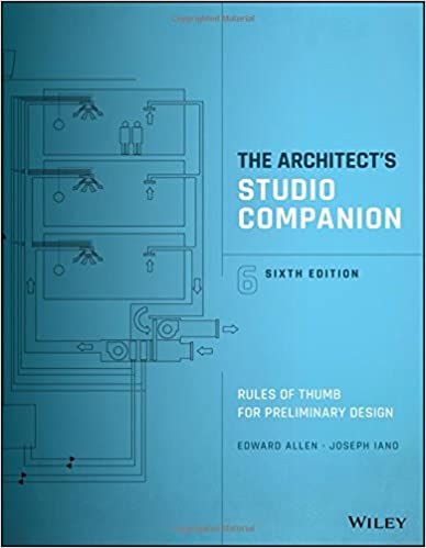 Lovely The Architectu0027s Studio Companion: Rules Of Thumb For Preliminary Design 6th  Edition