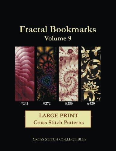 Fractal Bookmarks Vol. 9: Large Print Cross Stitch Patterns